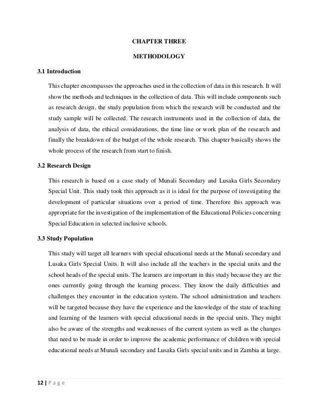 12   P a g e CHAPTER THREE METHODOLOGY 3.1 Introduction This chapter encompasses the approaches used in the collection of ...