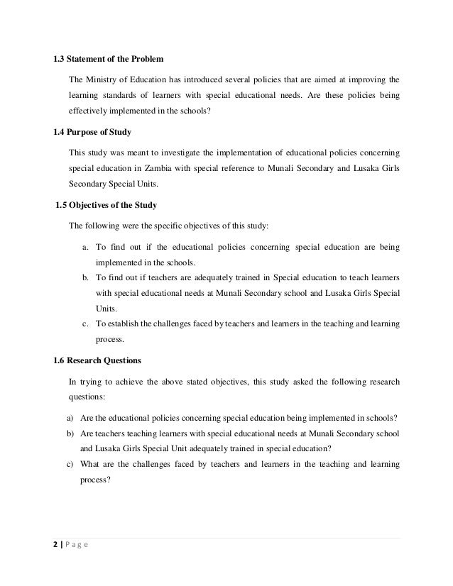 2   P a g e 1.3 Statement of the Problem The Ministry of Education has introduced several policies that are aimed at impro...