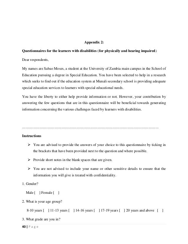 40   P a g e Appendix 2: Questionnaires for the learners with disabilities (for physically and hearing impaired) Dear resp...