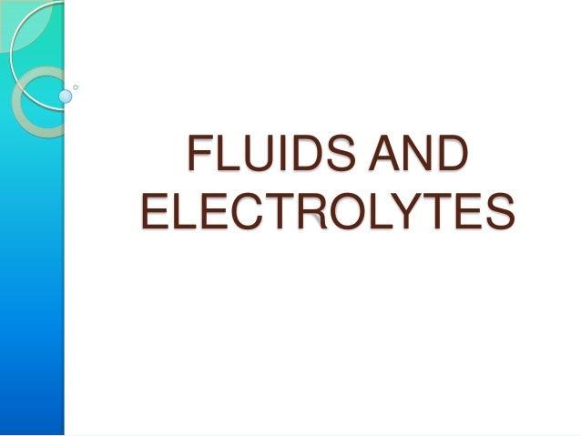 FLUIDS ANDELECTROLYTES