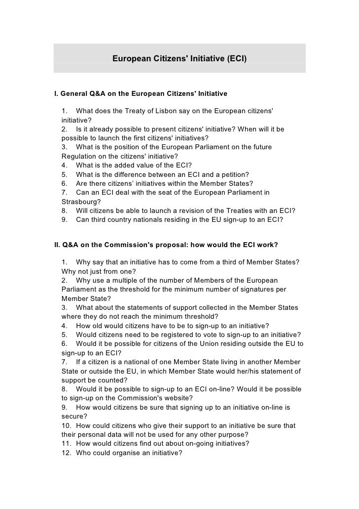 European Citizens' Initiative (ECI)    I. General Q&A on the European Citizens' Initiative    1. What does the Treaty of L...