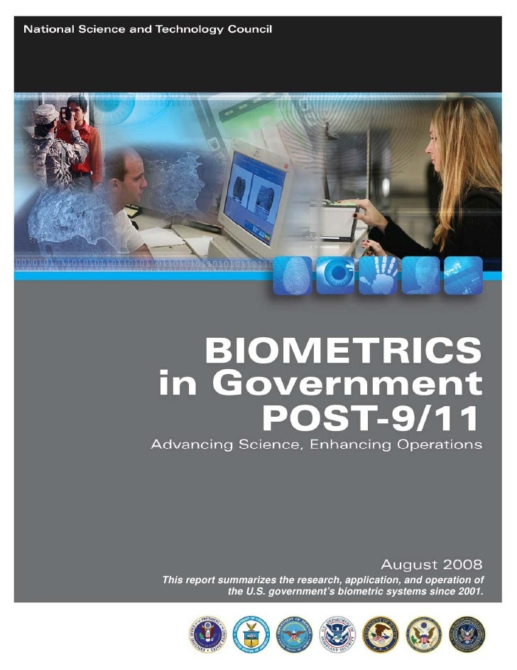 This report summarizes the research, application, and operation of               the U.S. government's biometric systems s...