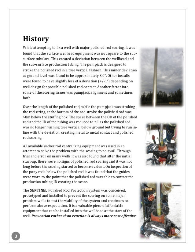 3 History While attempting to fix a well with major polished rod scoring, it was found that the surface wellhead equipment...