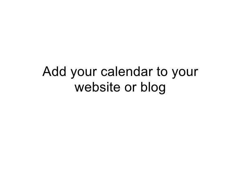 Add your calendar to your website or blog