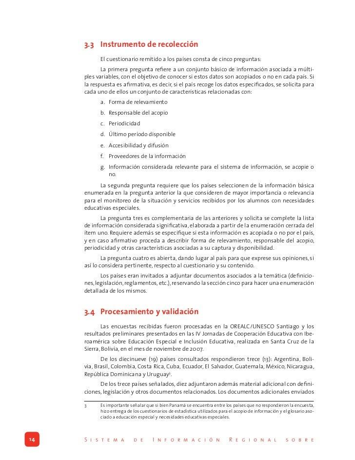 4. RESULTADOS DE LA ENCUESTA.1 Definiciones y categorías informadas por los países       Tal y como se señaló en el aparta...