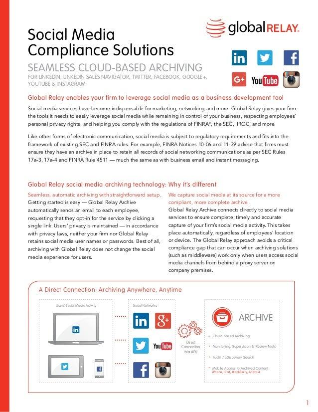 1 Social Media Compliance Solutions SEAMLESS CLOUD-BASED ARCHIVING FOR LINKEDIN, LINKEDIN SALES NAVIGATOR, TWITTER, FACEBO...