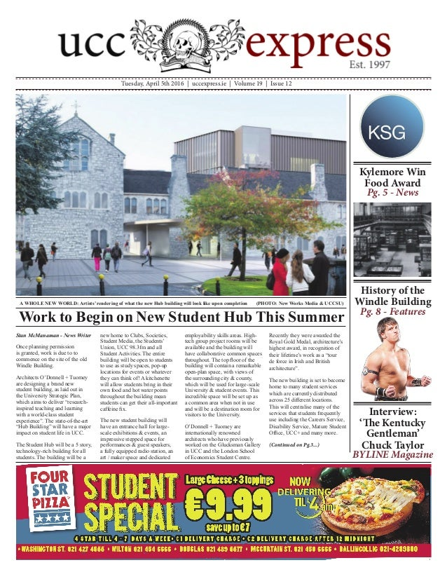 Tuesday, April 5th 2016 | uccexpress.ie | Volume 19 | Issue 12 Stan McManaman - News Writer Once planning permission is gr...