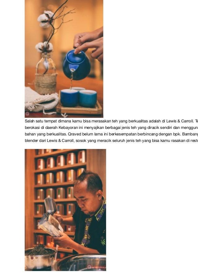 Portfolio - Mengenal Bambang Laresolo, Master Tea Blender dari Lewis & Carroll Slide 3