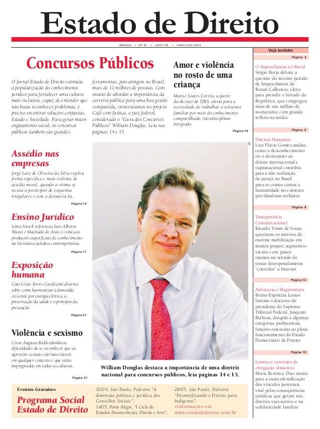 Estado de Direito  BRASIL • N° 38 • ANO VII • ISSN 2236-2584  O Jornal Estado de Direito estimula a popularização do conhe...