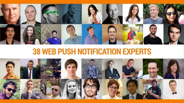 38 Experts Share How to Use Web Push Notifications