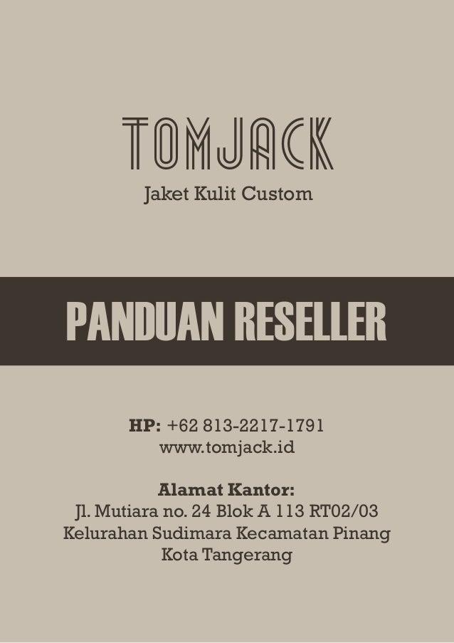 TomjackJaket Kulit Custom PANDUAN RESELLER HP  +62 813-2217-1791 www. 9a56c73c2f