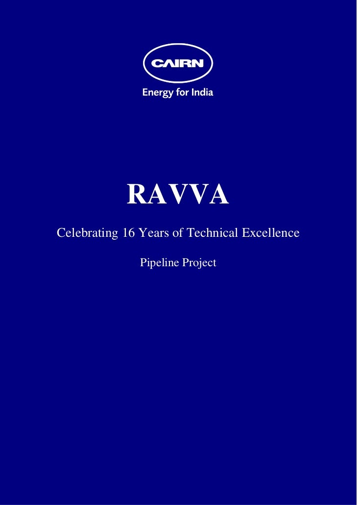 RAVVA    Celebrating 16 Years of Technical Excellence                   Pipeline Project