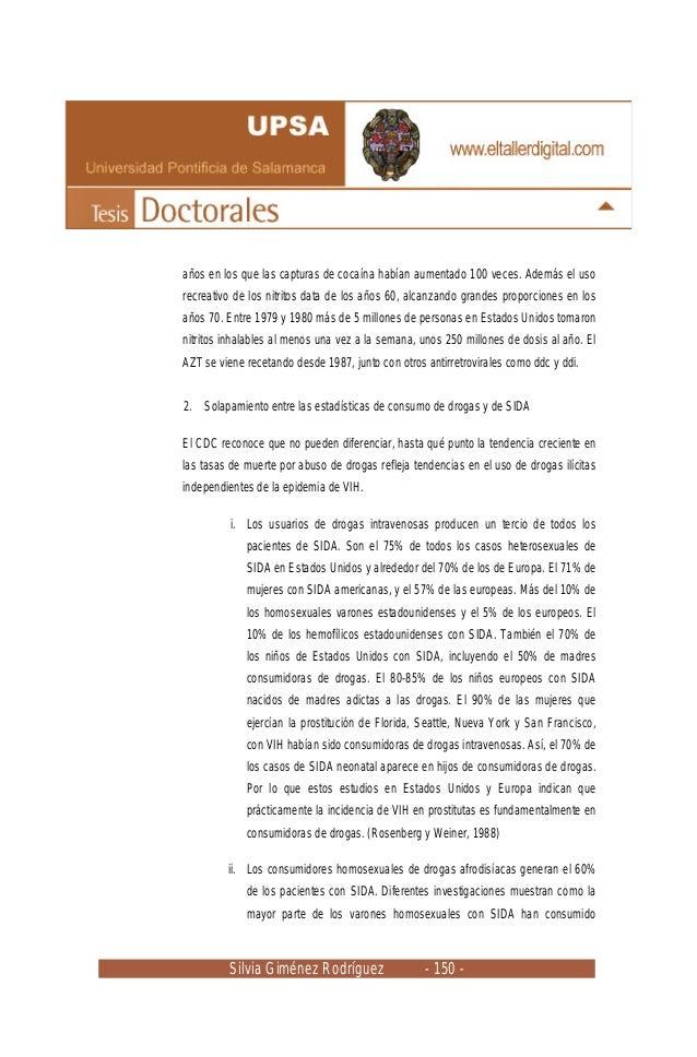 Silvia Giménez Rodríguez - 150 - años en los que las capturas de cocaína habían aumentado 100 veces. Además el uso recreat...