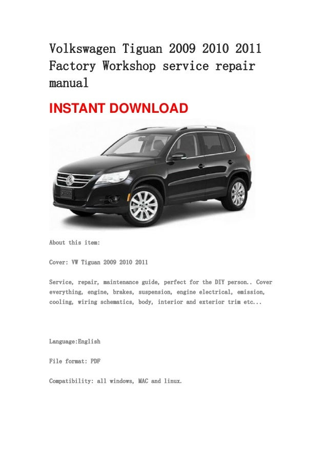 volkswagen tiguan 2009 2010 2011 repair manual rh slideshare net 2013 VW Tiguan 2015 VW Tiguan