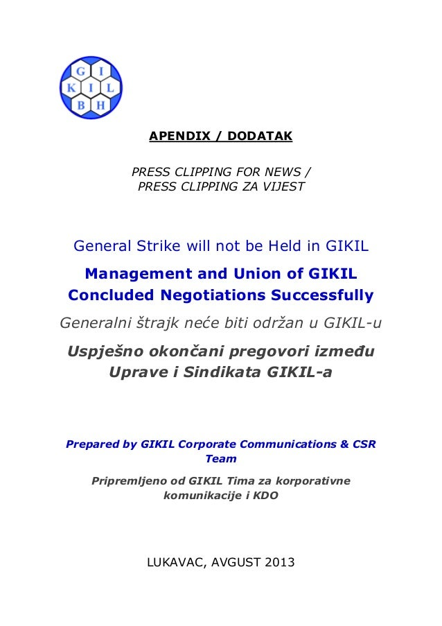APENDIX / DODATAK PRESS CLIPPING FOR NEWS / PRESS CLIPPING ZA VIJEST General Strike will not be Held in GIKIL Management a...