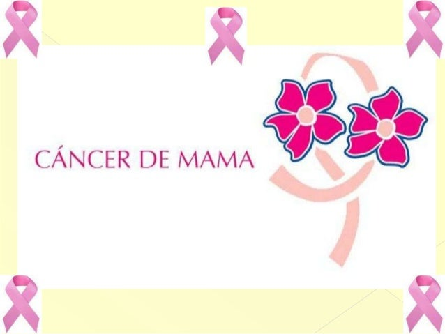       El Ca de mama es la primera causa de muerte en mujeres en el mundo, le sigue el cáncer de pulmón y posteriormente...