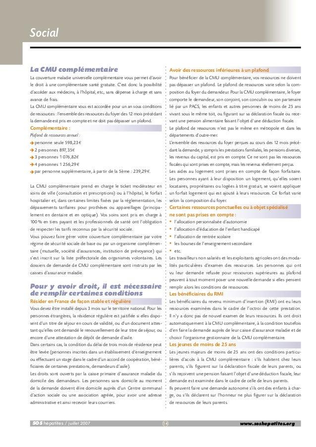 Social La CMU complémentaire  Avoir des ressources inférieures à un plafond  La couverture maladie universelle complémenta...