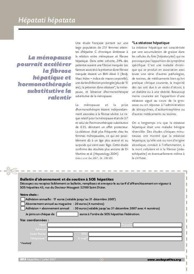 Hépatati hépatata  La ménopause pourrait accélérer la fibrose hépatique et ´hormonothérapie substitutive la ralentir  Une ...