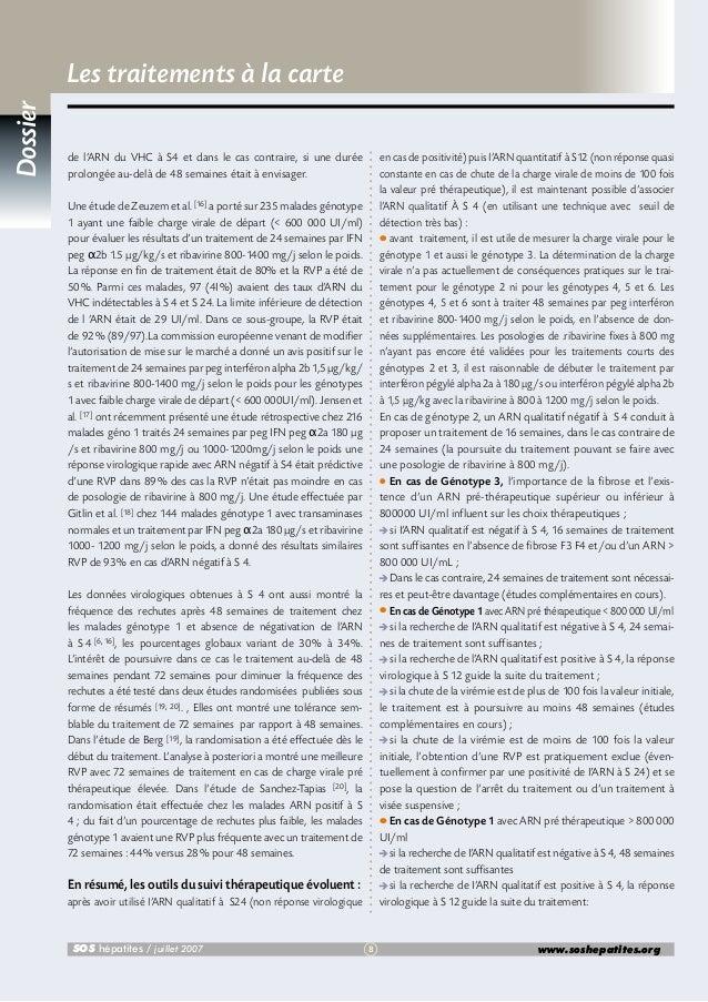 Dossier  Les traitements à la carte de l'ARN du VHC à S4 et dans le cas contraire, si une durée prolongée au-delà de 48 se...