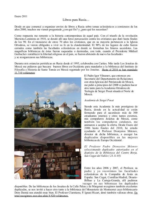 Enero 2011  Libros para Rusia.... Desde en que comencé a organizar envíos de libros a Rusia sobre temas eclesiásticos a co...