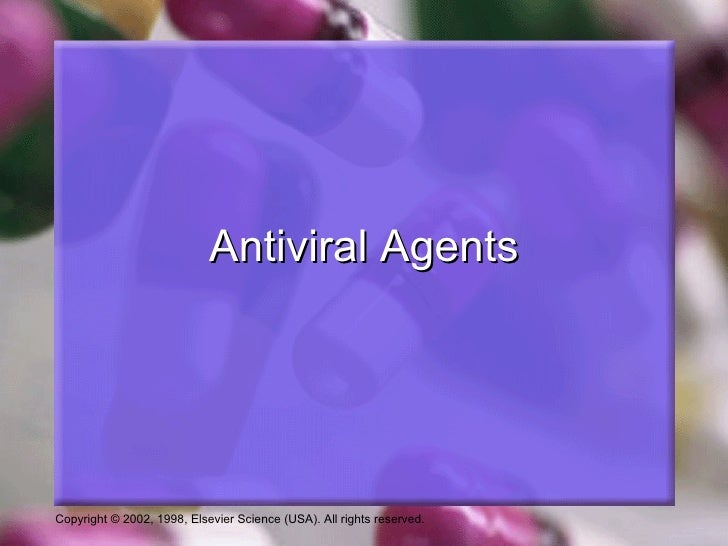 Antiviral AgentsCopyright © 2002, 1998, Elsevier Science (USA). All rights reserved.