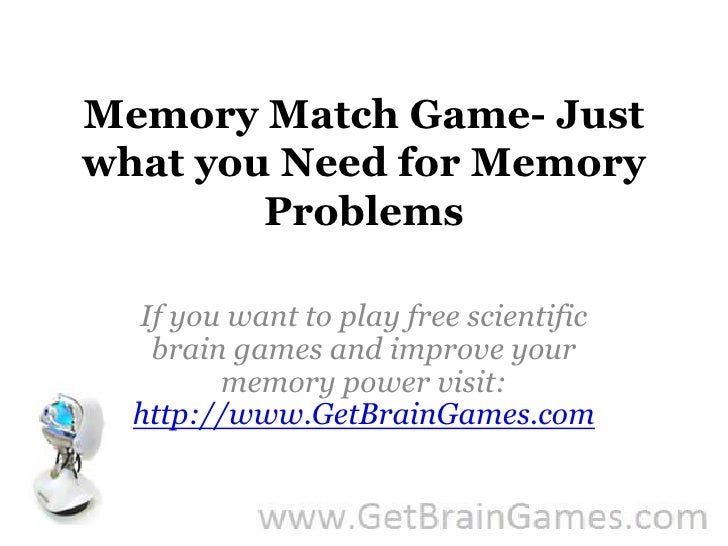 Memory Match Game- Just what you Need for Memory Problems <br />If you want to play free scientific brain games and improv...