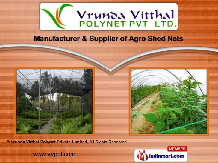 Manufacturer & Supplier of Agro Shed Nets