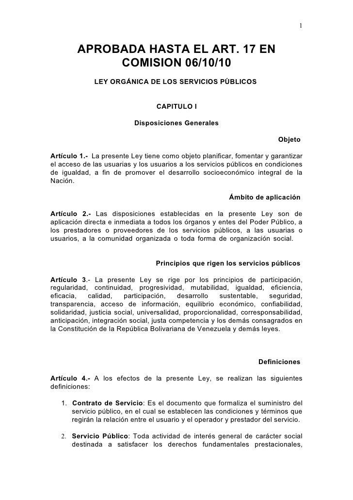 1           APROBADA HASTA EL ART. 17 EN              COMISION 06/10/10               LEY ORGÁNICA DE LOS SERVICIOS PÚBLIC...