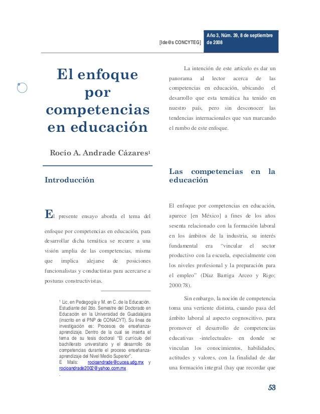 [Ide@s CONCYTEG]  Año 3, Núm. 39, 8 de septiembre de 2008    El enfoque por competencias en educación  La intención de...