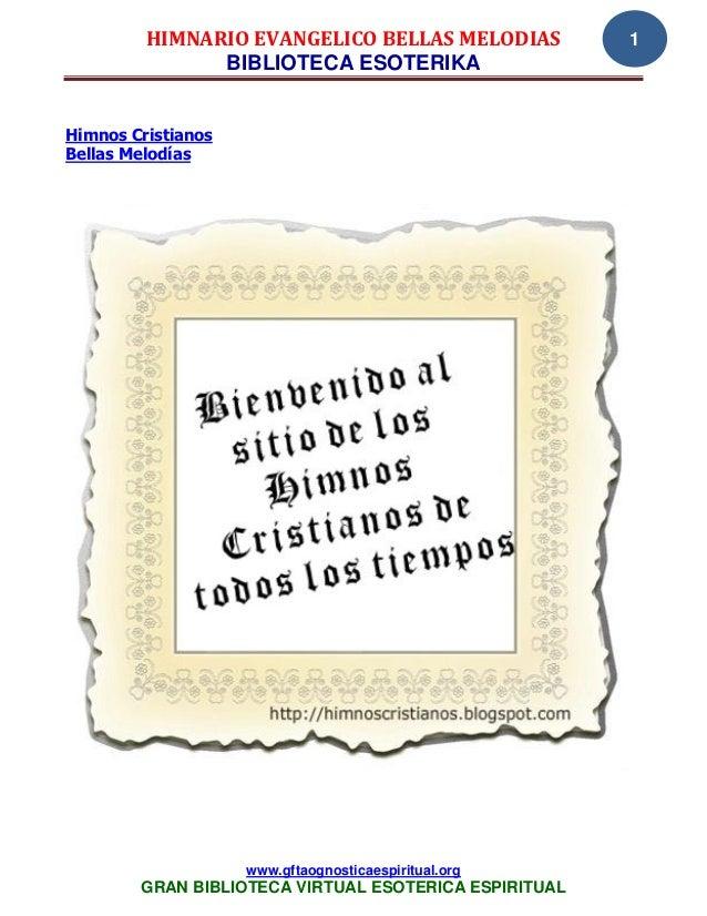 HIMNARIO EVANGELICO BELLAS MELODIAS           1               BIBLIOTECA ESOTERIKAHimnos CristianosBellas Melodías        ...