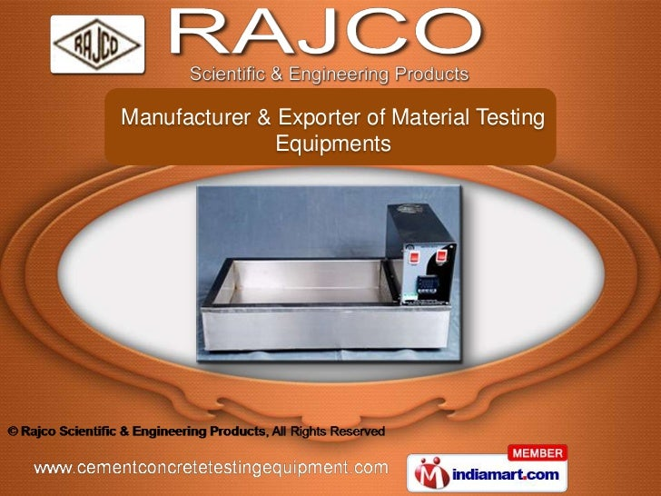 Manufacturer & Exporter of Material Testing               Equipments