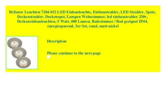 Briloner Leuchten 7204 032 Led Einbauleuchte Einbaustrahler Led St