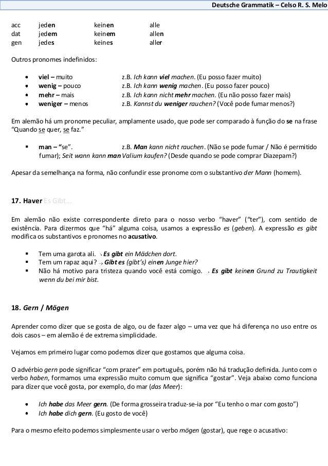 Deutsche Grammatik – Celso R. S. Meloacc       jeden             keinen             alledat       jedem             keinem...