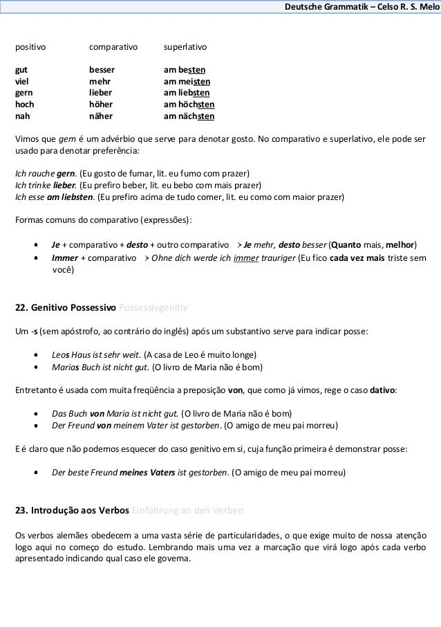 Deutsche Grammatik – Celso R. S. Melopositivo            comparativo         superlativogut                 besser        ...