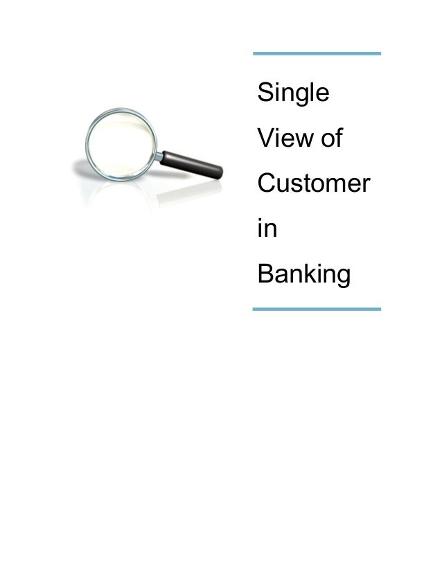 Single View of Customer in Banking