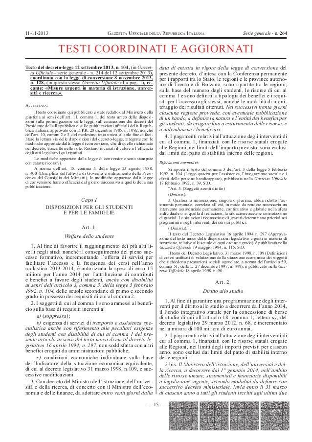 11-11-2013  GAZZETTA UFFICIALE DELLA REPUBBLICA ITALIANA  Serie generale - n. 264  TESTI COORDINATI E AGGIORNATI Testo del...