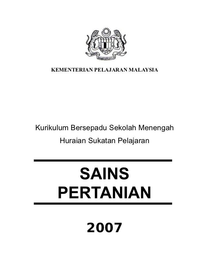 KEMENTERIAN PELAJARAN MALAYSIAKurikulum Bersepadu Sekolah Menengah      Huraian Sukatan Pelajaran       SAINS     PERTANIA...