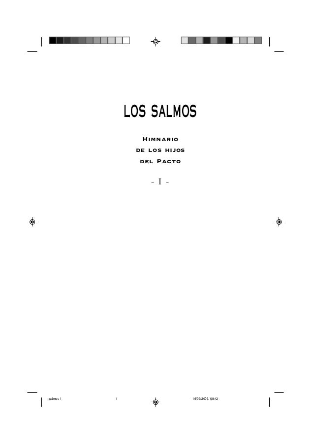 1               LOS SALMOS                 Himnario                de los hijos                 del Pacto                 ...