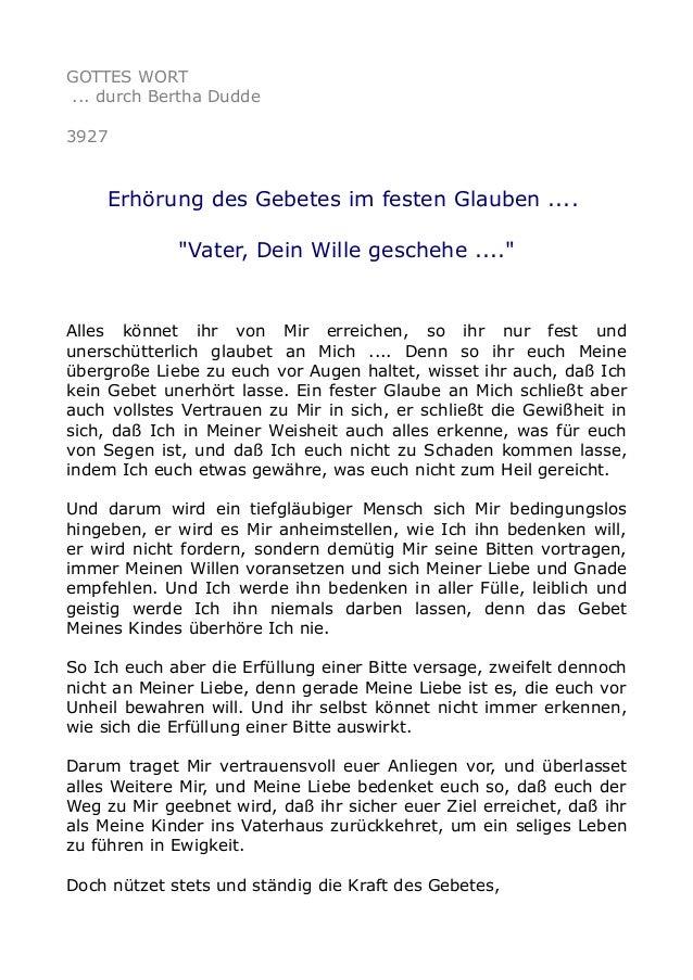 """GOTTES WORT ... durch Bertha Dudde 3927 Erhörung des Gebetes im festen Glauben .... """"Vater, Dein Wille geschehe ...."""" Alle..."""