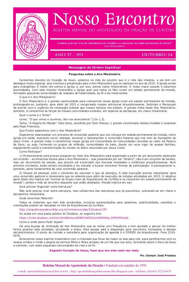 Boletim Mensal do Apostolado da Oração • Fundado em outubro de 1976 e-mail: apostoladodaoracao@bol.com.br - http://apostol...