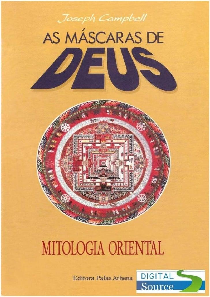 3933770 Joseph Campbell As Mscaras De Deus Vol Ii Mitologia Orientaldocrev
