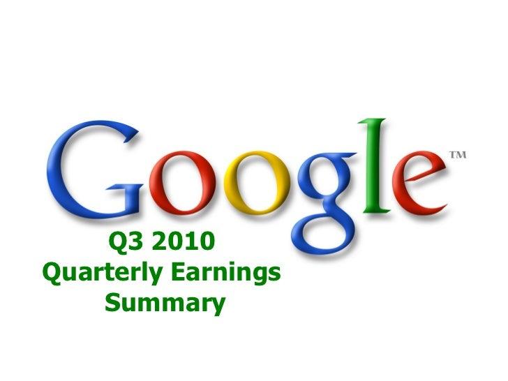 Q3 2010 Quarterly Earnings     Summary