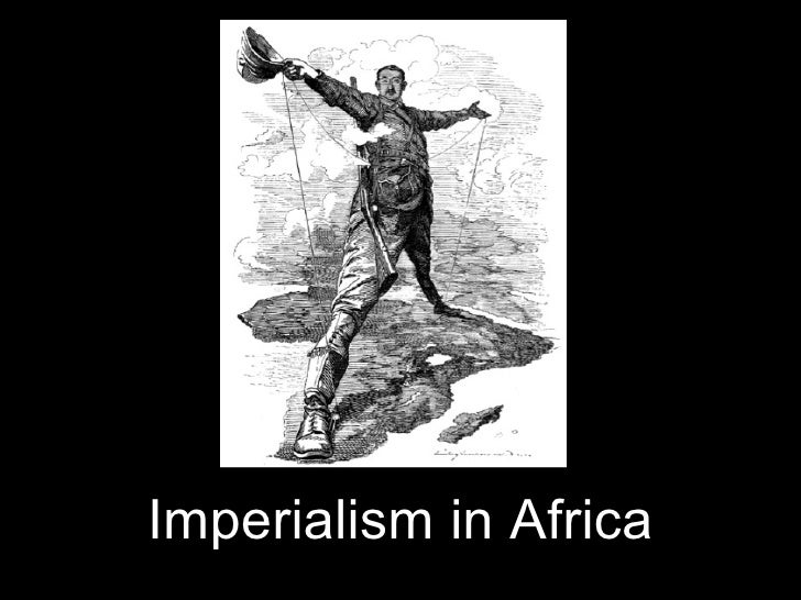 examples of imperialism in africa