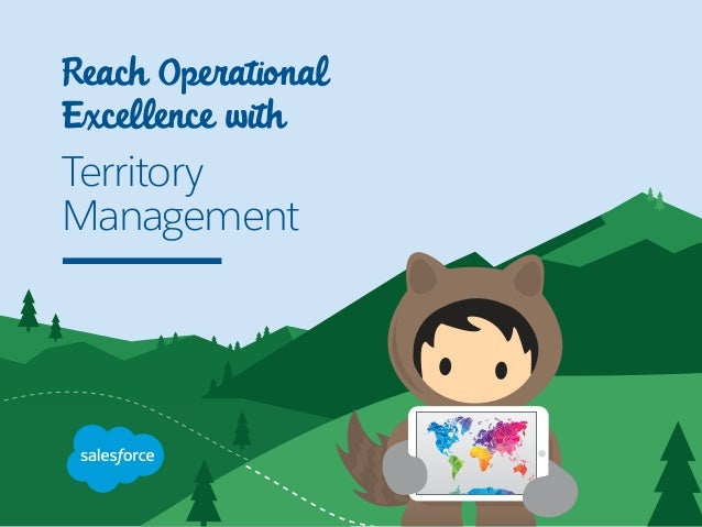 Reach Operational Excellence with Territory Management