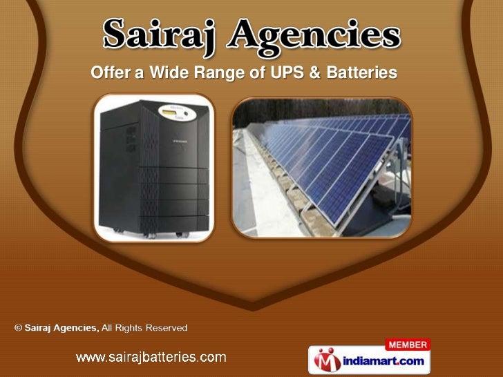 Offer a Wide Range of UPS & Batteries
