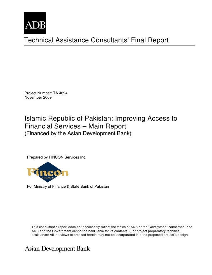 Technical Assistance Consultants' Final Report     Project Number: TA 4894 November 2009     Islamic Republic of Pakistan:...