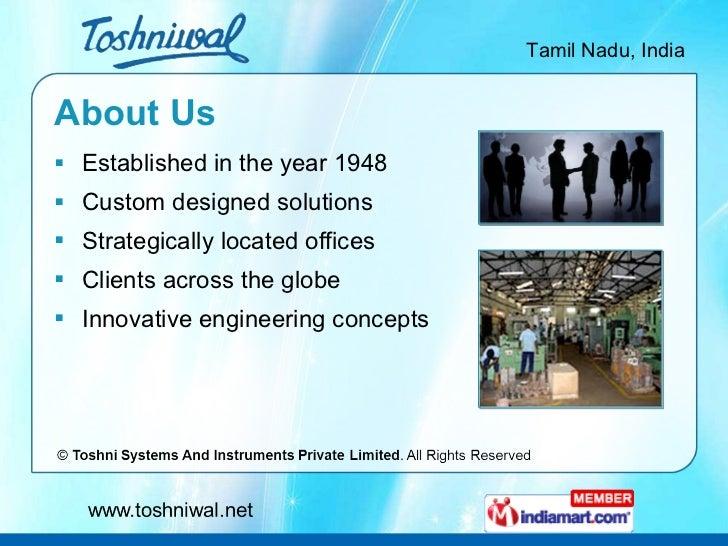 About Us <ul><li>Established in the year 1948 </li></ul><ul><li>Custom designed solutions </li></ul><ul><li>Strategically ...