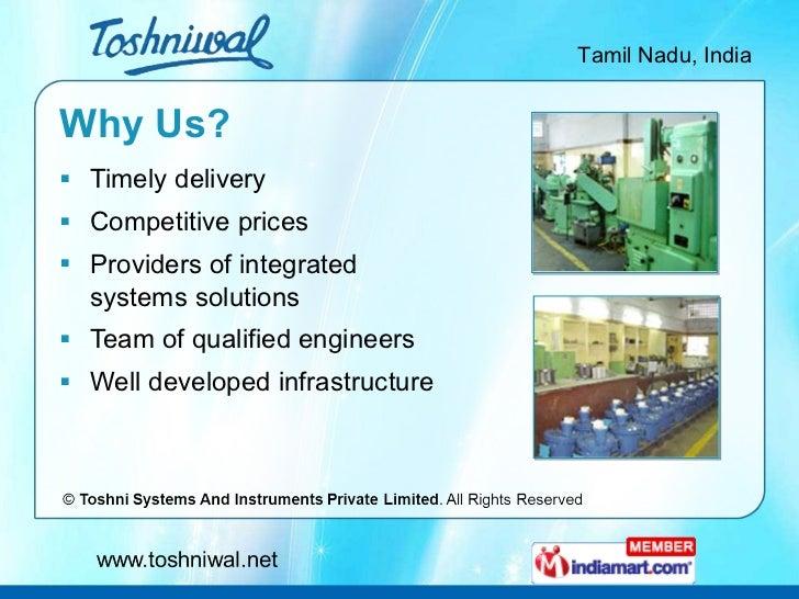 Why Us? <ul><li>Timely delivery </li></ul><ul><li>Competitive prices </li></ul><ul><li>Providers of integrated systems sol...