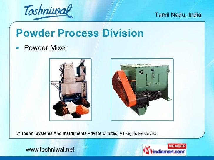 Powder Process Division <ul><li>Powder Mixer </li></ul>