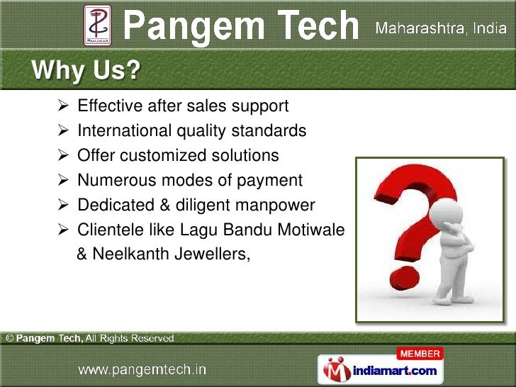 Why Us?    Effective after sales support    International quality standards    Offer customized solutions    Numerous ...